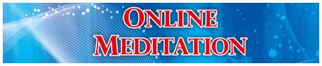 ONLINE MEDITATION